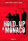 Marie-Pierre Courtellemont - Hold-up à Monaco.