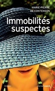 Marie-Pierre de Contenson - Immobilités suspectes.