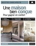 Marie-Pierre Dubois Petroff - Une maison bien conçue - Pour gagner en confort.