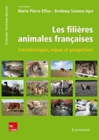 Marie-Pierre Ellies - Les filières animales françaises - Caractéristiques, enjeux et perspectives.