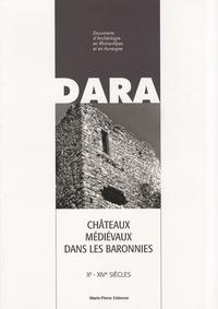 Marie-Pierre Estienne - Châteaux médiévaux dans les Baronnies - Xe-XIVe siècles.