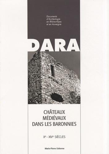 Châteaux médiévaux dans les Baronnies. Xe-XIVe siècles