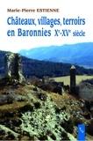 Marie-Pierre Estienne - Châteaux, villages et terroirs en Baronnies Xe-XVe siècles.
