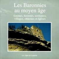 Les baronnies au Moyen âge - Femmes, hommes, territoires, villages, châteaux et églises.pdf