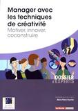 Marie-Pierre Feuvrier - Manager avec les techniques de créativité - Motiver, innover, coconstruire.