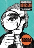 Marie-Pierre Frondziak - Comprendre Rousseau.