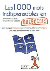 Openwetlab.it Les 1000 mots indispensables en québécois Image