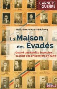 La maison des évadés - La famille Saint-Ghislain de 1942 à 1945.pdf
