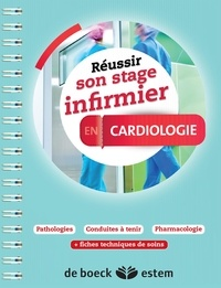 Marie-Pierre Homerin - Réussir son stage infirmier en cardiologie.