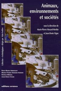 Marie-Pierre Horard-Herbin et Jean-Denis Vigne - Animaux, environnements et sociétés.