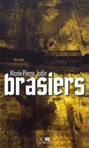 Marie-Pierre Jadin - Brasiers.