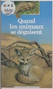 Marie-Pierre Klut et Pierre de Hugo - Quand les animaux se déguisent.