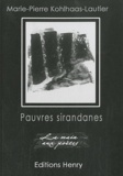 Marie-Pierre Kohlhaas-Lautier - Pauvres sirandanes.