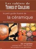 Marie-Pierre Lamy - Le petit guide illustré de la céramique.