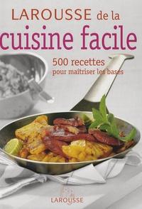 Pdf Livre Larousse De La Cuisine Facile 500 Recettes Pour