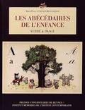 Marie-Pierre Litaudon-Bonnardot - Les abécédaires de l'enfance - Verbe et image.