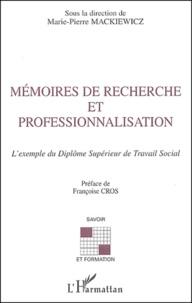 Marie-Pierre Mackiewicz et Aline Fino-Dhers - Mémoires de recherche et professionnalisation - L'exemple du Diplôme Supérieur de Travail Social.