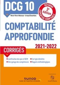 Marie-Pierre Mairesse et Arnaud Desenfans - DCG 10 Comptabilité approfondie - Corrigés 2021-2022 - Réforme Expertise comptable.