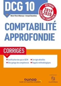 Marie-Pierre Mairesse et Arnaud Desenfans - DCG 10 Comptabilité approfondie - Corrigés - Réforme Expertise comptable 2019-2020.