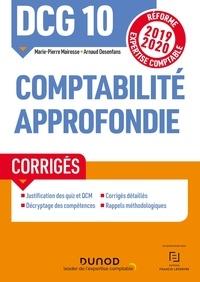 Marie-Pierre Mairesse et Arnaud Desenfans - DCG 10 Comptabilité approfondie - Réforme Expertise comptable ; Corrigés.