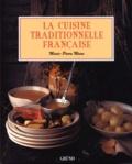 Marie-Pierre Moine - La cuisine traditionnelle française.