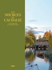 Marie-Pierre Morel et Violaine Saint Vaulry - Les Sources de Caudalie - Un art de vivre au coeur des vignes.