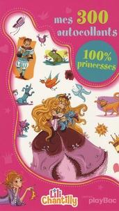 Marie-Pierre Oddoux et Nathalie Jomard - Mes 300 autocollants 100% Princesses.