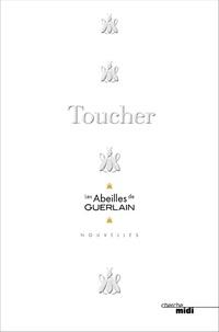Marie-Pierre Ombredanne et Claire Boissard - Toucher - Les Abeilles de Guerlain.