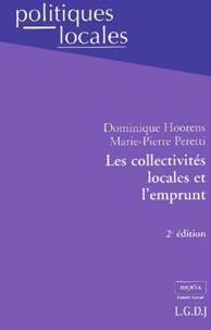 Les collectivités locales et l'emprunt. 2ème édition - Marie-Pierre Peretti |