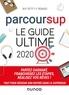 Marie-Pierre Petit et Yveline Renaud - Parcoursup Le Guide ultime 2020 - Partez gagnant - Franchissez les étapes - Réalisez vos rêves.
