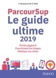 Marie-Pierre Petit et Yveline Renaud - ParcourSup - Le guide ultime.