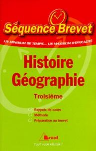 Marie-Pierre Pillet et Catherine Guérin - Histoire-géographie, 3e.