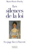 Marie-Pierre Porchy - Les silences de la loi.