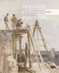 Marie-Pierre Salé - Dessiner en plein air - Variations du dessin sur nature dans la première moitié du XIXe siècle.