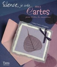 Marie-Pierre Schneegans - Mes cartes pour toutes les occasions.