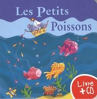 Marie-Pierre Tiffoin - Les petits poissons. 1 CD audio