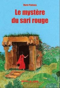 Marie Pontacq - Le mystère du sari rouge.