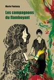 Marie Pontacq - Les compagnons du flamboyant.