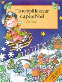 Marie Portelance - J'ai rempli le coeur du père Noël.