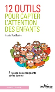 12 outils pour capter lattention des enfants - A lusage des enseignants et des parents.pdf