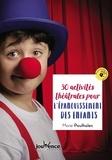 Marie Poulhalec - 30 activités théâtrales pour l'épanouissement des enfants.