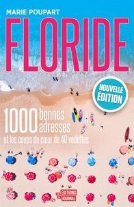 Marie Poupart - Floride, nouvelle édition.