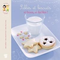 Marie Pourrech - Sablés et biscuits, si bons, si faciles !.