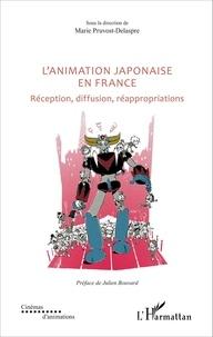 Lanimation japonaise en France - Réception, diffusion, réappropriations.pdf