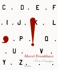 Marie-Puck Broodthaers - Marcel Broodthaers - Livre d'images.