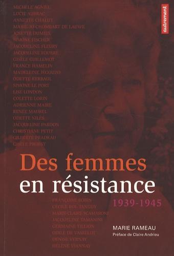 Marie Rameau - Des femmes en résistance - 1939-1945.