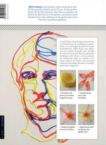 Le stylo 3D. Dessiner à plat et en volume