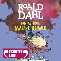 Marie-Raymond Farré et Marie Saint-Dizier - Fantastique Maître Renard.