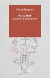 Marie Rebecchi - Paris 1929 - Einstein, Bataille, Bunuel.