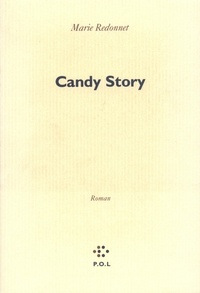 Marie Redonnet - Candy story.
